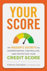Omslag - Your Score: An Insider's Secrets to Understanding, Controlling and Protecting Your Credit Score