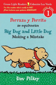 Perrazo y Perrito se Equivocan / Big Dog and Little Dog Making a Mistake (GLR Level 1) av Dav Pilkey (Innbundet)