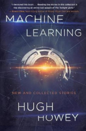 Machine Learning av Hugh Howey (Heftet)