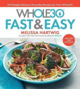 Omslag - The Whole30 Fast & Easy Cookbook