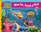 Omslag - Splash and Bubbles: Dive In, Lend a Fin! (acetate board book)