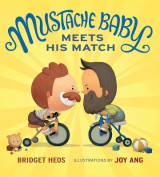 Omslag - Mustache Baby Meets His Match (Board Book)