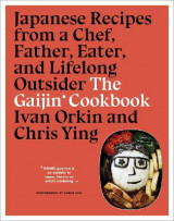 Omslag - Gaijin Cookbook: Japanese Recipes from a Chef, Father, Eater and Lifelong Outsider