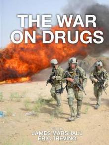 The War on Drugs av James Marshall og Eric Trevino (Heftet)