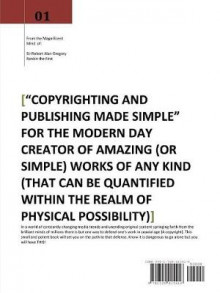 Copyrighting and Publishing Made Simple av Robert Rankin (Heftet)