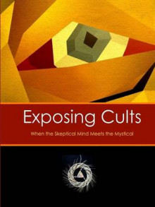 Exposing Cults: When the Skeptical Mind Meets the Mystical av David Lane (Heftet)