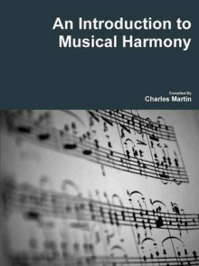 An Introduction to Musical Harmony av Charles Martin (Heftet)