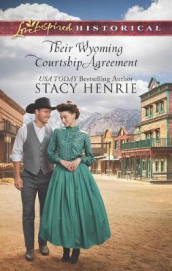 Their Wyoming Courtship Agreement av Stacy Henrie (Heftet)