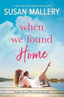 When We Found Home av Susan Mallery (Heftet)