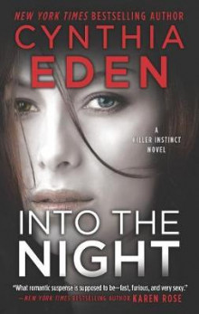 Into the Night av Cynthia Eden (Heftet)