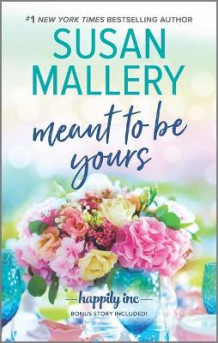 Meant to Be Yours av Susan Mallery (Heftet)