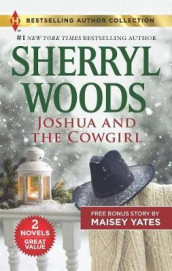 Joshua and the Cowgirl & Seduce Me, Cowboy av Sherryl Woods og Maisey Yates (Heftet)