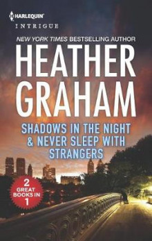 Shadows in the Night & Never Sleep with Strangers av Heather Graham (Heftet)
