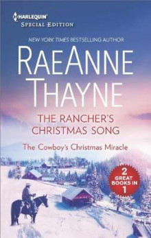 The Rancher's Christmas Song and the Cowboy's Christmas Miracle av RaeAnne Thayne (Heftet)
