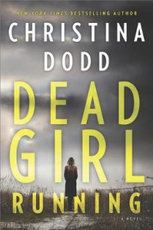 Dead Girl Running av Christina Dodd (Heftet)