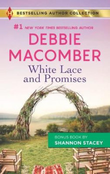White Lace and Promises & Yours to Keep av Debbie Macomber (Heftet)