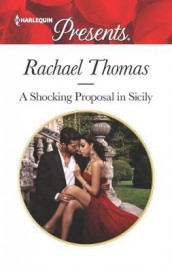 A Shocking Proposal in Sicily av Rachael Thomas (Heftet)