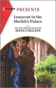Innocent in the Sheikh's Palace av Dani Collins (Heftet)
