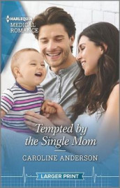 Tempted by the Single Mom av Caroline Anderson (Heftet)
