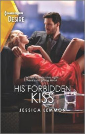 His Forbidden Kiss av Jessica Lemmon (Heftet)
