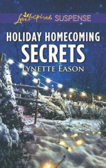 Holiday Homecoming Secrets av Lynette Eason (Heftet)