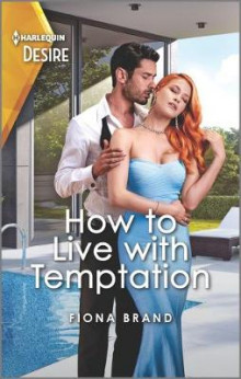 How to Live with Temptation av Fiona Brand (Heftet)