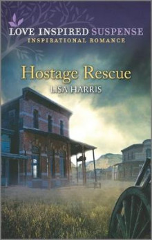 Hostage Rescue av Lisa Harris (Heftet)