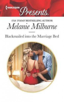 Blackmailed Into the Marriage Bed av Melanie Milburne (Heftet)