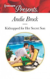 Kidnapped for Her Secret Son av Andie Brock (Heftet)