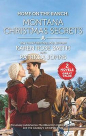 Home on the Ranch: Montana Christmas Secrets av Patricia Johns og Karen Rose Smith (Heftet)