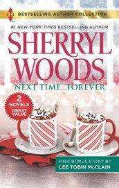 Next Time...Forever & Secret Christmas Twins av Lee Tobin McClain og Sherryl Woods (Heftet)