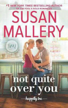 Not Quite Over You av Susan Mallery (Heftet)