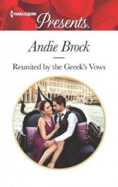 Reunited by the Greek's Vows av Andie Brock (Heftet)