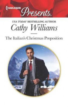 The Italian's Christmas Proposition av Cathy Williams (Heftet)