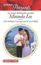 The Italian's Unexpected Love-Child av Miranda Lee (Heftet)