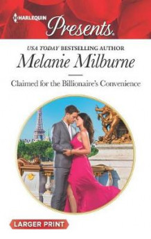 Claimed for the Billionaire's Convenience av Melanie Milburne (Heftet)