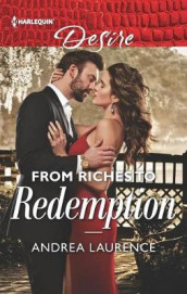 From Riches to Redemption av Andrea Laurence (Heftet)