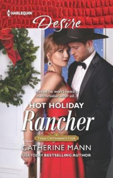 Hot Holiday Rancher av Catherine Mann (Heftet)