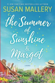 The Summer of Sunshine and Margot av Susan Mallery (Innbundet)