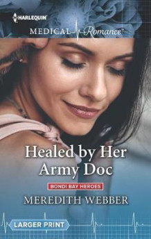 Healed by Her Army Doc av Meredith Webber (Heftet)