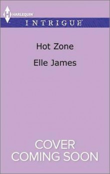 Hot Zone av Elle James (Heftet)