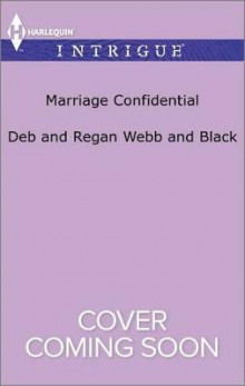 Marriage Confidential av Debra Webb (Heftet)