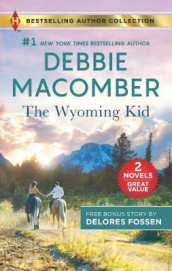 The Wyoming Kid & the Horseman's Son av Delores Fossen og Debbie Macomber (Heftet)