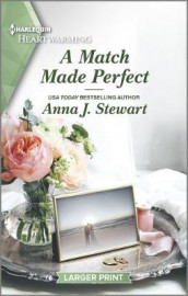 A Match Made Perfect av Anna J Stewart (Heftet)