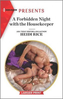 A Forbidden Night with the Housekeeper av Heidi Rice (Heftet)