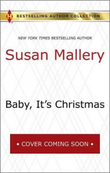 Baby, It's Christmas & Hold Me, Cowboy av Susan Mallery (Heftet)