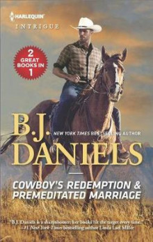 Cowboy's Redemption & Premeditated Marriage av B J Daniels (Heftet)