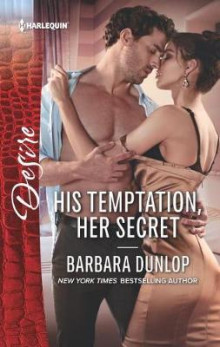 His Temptation, Her Secret av Barbara Dunlop (Heftet)