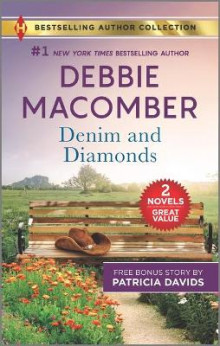 Denim and Diamonds & a Military Match av Debbie Macomber og Patricia Davids (Heftet)