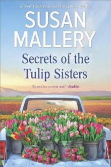 Secrets of the Tulip Sisters av Susan Mallery (Heftet)